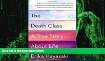Big Deals  The Death Class: A True Story About Life  Best Seller Books Most Wanted