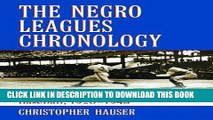 [PDF] Negro Leagues Chronology: Events in Organized Black Baseball, 1920-1948 [Full Ebook]