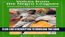 [PDF] Voices from the Negro Leagues: Conversations with 52 Baseball Standouts of the Period,