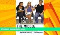 Big Deals  The Middle School Mind: Growing Pains in Early Adolescent Brains  Best Seller Books