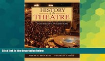 Big Deals  History of the Theatre, Foundation Edition  Free Full Read Best Seller