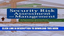 New Book Security Risk Assessment and Management: A Professional Practice Guide for Protecting
