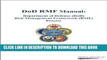 New Book DoD RMF Manual: Department of Defense (DoD) Risk Management Framework (RMF) Process