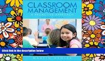 Big Deals  Classroom Management: A Proactive Approach (2nd Edition)  Best Seller Books Most Wanted