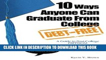 New Book 10 Ways Anyone Can Graduate From College Debt-Free: A Guide to Post-College Freedom
