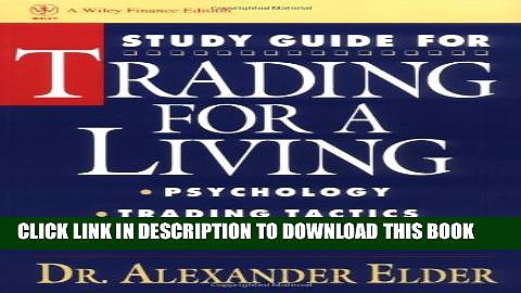 [PDF] Study Guide for Trading for a Living: Psychology, Trading Tactics, Money Management Popular