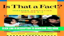 [PDF] Is That a Fact?: Teaching Nonfiction Writing, K-3 Popular Colection