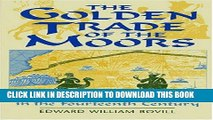 [PDF] The Golden Trade of the Moors: West African Kingdoms in the Fourteenth Century Full Online