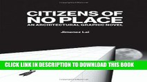 [PDF] Citizens of No Place: An Architectural Graphic Novel Popular Colection