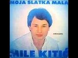Mile Kitic - Zbogom tugo Zbogom radosti