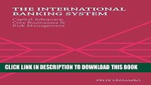 New Book The International Banking System: Capital Adequacy, Core Businesses and Risk Management