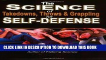 [PDF] The Science of Takedowns, Throws   Grappling for Self-Defense Popular Collection