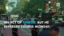 Mayor De Blasio now calls NYC bombing 'an act of terror'