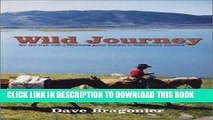 Collection Book Wild Journey : On the trail with a Wyoming game warden in Yellowstone Country