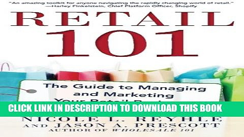 New Book Retail 101: The Guide to Managing and Marketing Your Retail Business
