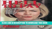 [PDF] Hell to Pay: The Unfolding Story of Hillary Rodham Clinton Full Colection