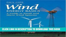 [PDF] Wind Energy Basics: A Guide to Small and Micro Wind Systems Full Colection