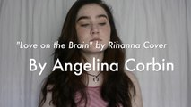 Love On The Brain - Rihanna - Cover - video dailymotion