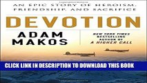 [New] Devotion: An Epic Story of Heroism, Friendship, and Sacrifice Exclusive Online