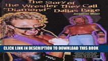 "[PDF] Story of the Wrestler They Call ""Diamond Dallas Page"" (Pro Wrestling Legends (Sagebrush))"