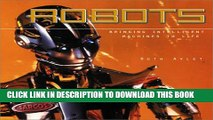 [PDF] Robots: Bringing Intelligent Machines to Life Full Collection