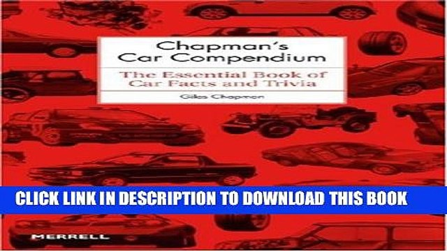 [New] Chapman s Car Compendium: The Essential Book of Car Facts and Trivia Exclusive Full Ebook