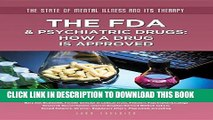 [PDF] The FDA   Psychiatric Drugs: How a Drug Is Approved (State of Mental Illness and Its