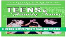 [PDF] Teens and Family Issues (Gallup Youth Survey: Major Issues and Trends (Mason Crest)) Popular