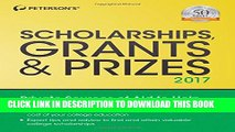 [PDF] Scholarships, Grants   Prizes 2017 (Peterson s Scholarships, Grants   Prizes) [Full Ebook]