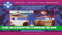 [PDF] Social Discrimination and Body Size: Too Big to Fit? (Obesity: Modern-Day Epidemic) Full