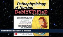 READ BOOK  Pathophysiology of Nursing Demystified FULL ONLINE