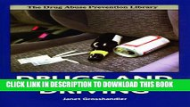 [PDF] Drugs and Driving (Drug Abuse Prevention Library) Popular Online