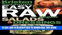 [PDF] Kristen Suzanne s Easy Raw Vegan Salads   Dressings: Fun   Easy Raw Food Recipes for Making