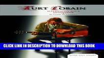 [PDF] Kurt Cobain: Alternative Rock Innovator: Alternative Rock Innovator (Lives Cut Short)