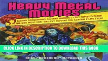 [PDF] Heavy Metal Movies: Guitar Barbarians, Mutant Bimbos   Cult Zombies Amok in the 666 Most