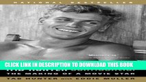 [PDF] Tab Hunter Confidential: The Making of a Movie Star Popular Colection