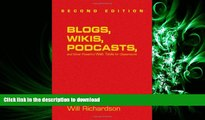 READ THE NEW BOOK Blogs, Wikis, Podcasts, and Other Powerful Web Tools for Classrooms READ EBOOK