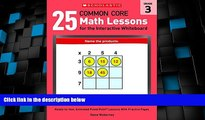 Big Deals  25 Common Core Math Lessons for the Interactive Whiteboard: Grade 3: Ready-to-Use,