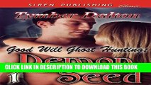 [PDF] Good Will Ghost Hunting: Demon Seed [Good Will Ghost Hunting 1] (Siren Publishing Classic)