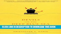 [PDF] Devils on the Deep Blue Sea: The Dreams, Schemes, and Showdowns That Built America s