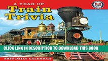 [PDF] Year of Train Trivia 2016 Boxed/Daily Calendar Full Online