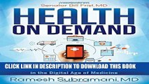 [PDF] Health On Demand: Insider Tips to Prevent Illness and Optimize Your Care in the Digital Age
