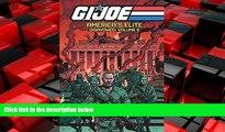 EBOOK ONLINE  G.I. JOE America s Elite: Disavowed Volume 6 (GI Joe Americas Elite Disavowed Tp)
