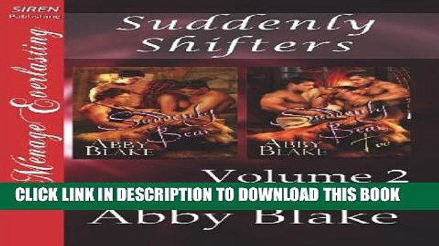 [PDF] Suddenly Shifters, Volume 2 [Suddenly Bear: Suddenly Bear, Too] (Siren Publishing Menage