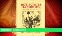 Big Deals  Boy Scouts Handbook, 1st Edition, 1911  Free Full Read Most Wanted