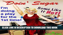 "[PDF] Doin  Sugar: I m doing a play for the first time based on the film, ""Some Like It Hot!"" Full"