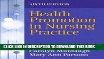 [PDF] Health Promotion in Nursing Practice (6th Edition) Popular Online