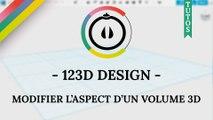 [Tuto] – 123D Design – Modifier l'aspect d'un volume 3D avec l'outil « MATERIAL »