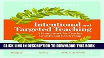 New Book Intentional and Targeted Teaching: A Framework for Teacher Growth and Leadership