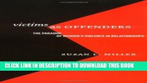 [PDF] Victims as Offenders: The Paradox of Women s Violence in Relationships (Critical Issues in